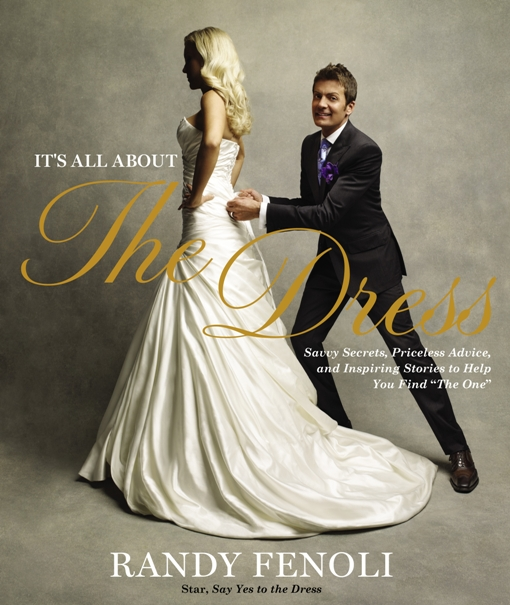 Interview With Randy Fenoli Star Of Tlc S Say Yes To The