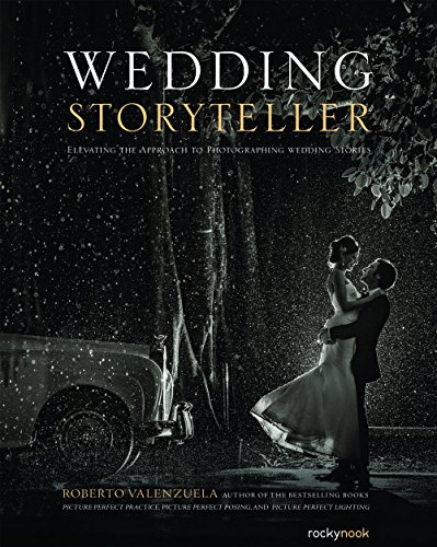 Wedding Storyteller: Elevating the Approach to Photographing Wedding Stories