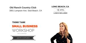 Think Tank Small Business Workshop Long Beach @ Old Ranch Country Club   Seal Beach   California   United States