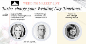 Turbo Charge Your Wedding Day Timelines!