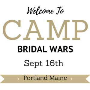 Camp Bridal Wars Maine @ Bayley's Resort | Scarborough | Maine | United States